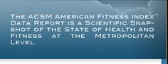 American Fitness Index - Report on Fit Metropolitan Areas