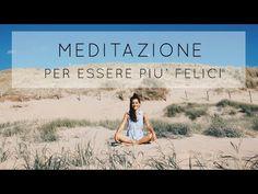 Meditazione: 5 minuti per essere più felici - YouTube Yoga 1, Yin Yoga, Gym Body, Mind Body Soul, Pilates Workout, Meditation, Mindfulness, Wellness, Poses