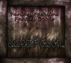 Sweet Poison (Fantasy you will need in your RP)