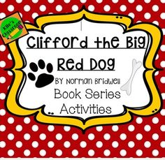 Clifford the Big Red Dog Book Series ActivitiesThis is a complete set of activities to accompany your Author Study for Norman Bridwell and his Clifford the Big Red Dog series!This Clifford set includes 8 activities to help your students interact with the text and build understanding of their reading.