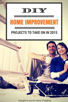 DIY Home Improvement Projects to Take on in 2015