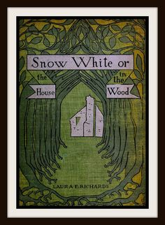 "Vintage Book Cover ""Snow White or The House in the Wood"" by Laura Elizabeth Howe, published in 1900 - Giclee Art Print on Canvas"