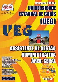 Apostila Concurso Universidade Estadual de Goiás - UEG - 2014/2015: - Cargo: Assistente de Gestão Administrativa - área: Geral