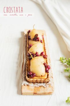 ... pears and grapes ricotta tart ...