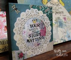 """6"""" Wall Art-Your Beautiful Story Matters 
