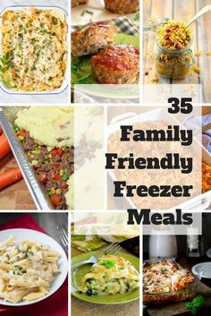 35 Family Friendly Freezer Meals to fill your freezer or share with someone in need