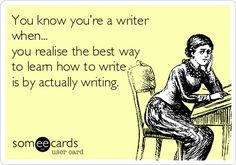 You know you're a writer when… - Writers Write
