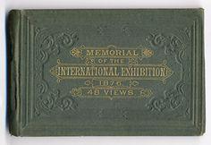 Memorial of the International Exhibition at Philadelphia