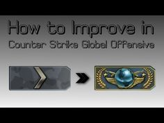 How to Get Better at CSGO in 6 Simple Tips - YouTube