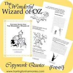 Share it...208420490These Wonderful Wizard of Oz Copywork Quotes are just a preview of what's to come in my Wonderful Wizard of Oz Unit Study. Download Wonderful Wizard of OZ Copywork Each quote was carefully selected based on the featured illustrations by my son, Daniel Harrington. He created these line drawings especially for this copywork and …