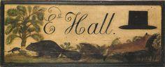 Attributed to Rufus Porter, Hatmaker's trade sign for Edward Hall, Randolph, Massachusetts, circa 1830