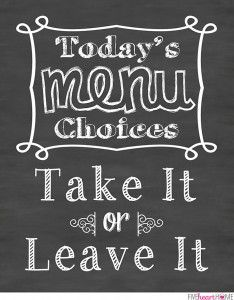 Chalkboard Art Kitchen Quote: Take It or Leave It ~ Free Printable | {Five Heart Home}