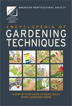 Book American Horticultural Society Encyclopedia Of Gardening Techniques by American Horticultural Society