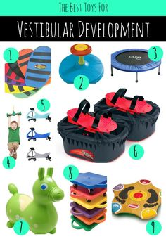 The best toys for development of the vestibular system as recommended by therapists.  #vestibular #sensory #pediot Repinned by SOS Inc. Resources pinterest.com/sostherapy/.