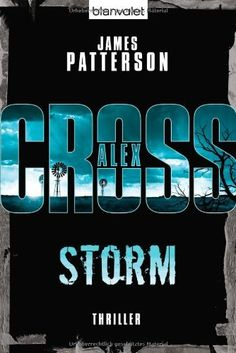 Storm by James Patterson, Best Books To Read, Good Books, My Books, James Patterson, Thriller, John Grisham, Book Challenge, Cash Prize, Reading Material