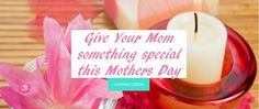 Mothers Day Gifts that aren't run of the mill! Give your special mom, something with a unique scent. Chose from #Candles #MoisturizingSprays #EssentialOils #AromaTheraphy #WicksStudios #Lotions  http://wicksstudio.com/?target=main #Brides #WeddingCenterpieces #Weddings #BridalShowers #Quinceañera #BabyShowers #WeddingAnniversary #Birthdays #RoomSprays #BodySprays #BodyScents #Melts #MelTins, #FragranceOils #EssentialOis #Lotions #MassageOils #BathOils