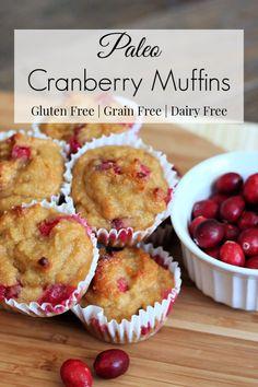 Cranberry Dessert, Cranberry Bread, Cranberry Recipes Paleo, Gluten Free Muffins, Healthy Muffins, Gluten Free Desserts, Dairy Free Recipes, Diet Desserts, Kitchens