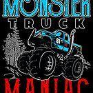 Monster Truck Maniac by teebazaar Big Trucks, Cool T Shirts, Monster Trucks, Hoodies, Sweatshirts, Parka, Hoodie, Hooded Sweatshirts, Big Rig Trucks