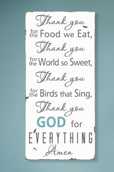 I wish i had this! One of the first prayers I learned as a child!  Thank you for the food we eat  Blessing  Typography by ToeFishArt, $95.00