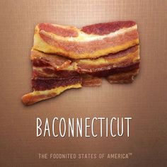Baconnecticut Foodnited States Poster