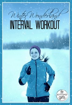 It's a Winter Wonderland Workout!