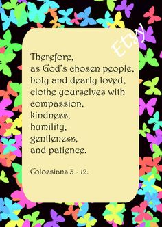 Col. 3  12 Therefore as God's chosen by HappyThoughtsToPrint, $5.00