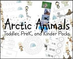 Educational Freebie: Arctic Animals Toddler, Preschool, and Kindergarten Pack