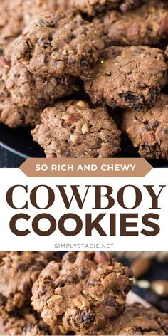 Cowboy Cookies - A rich, chewy cookie packed full of good stuff! This cookie recipe is made with oats, chocolate chips, almonds and raisins. Party Cookies Recipe, Cowboy Cookie Recipe, No Bake Cookies, Yummy Cookies, Best Cookie Recipes, Cupcake Recipes, My Recipes, Dessert Recipes, Quick Easy Desserts