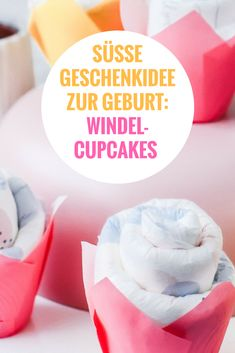Windel Cupcakes Anleitung: Süße Alternative zur Windeltorte Make a cute gift idea for the birth itself: DIY idea for diaper cupcakes instead of diaper cake as a gift for babies and new parents. Perfect as a small DIY gift for a coupon. Diy Gifts For Mothers, Diy Gifts For Kids, Aunt Gifts, Easy Diy Gifts, Baby Gifts, Diy Gifts Last Minute, Diy Gifts Just Because, Diaper Cupcakes, Baby Diy Projects