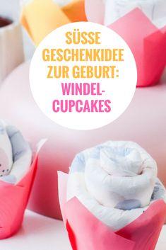 Süße Geschenkidee zur Geburt selber machen: DIY Idee für Windel Cupcakes statt Windeltorte als Geschenk für Babys und frischgebackene Eltern. Perfekt als kleines DIY-Geschenk zu einem Gutschein.