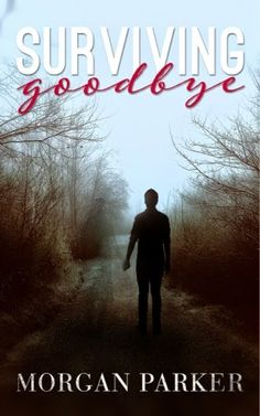 Cheekypee reads and reviews: Surviving Goodbye cover reveal