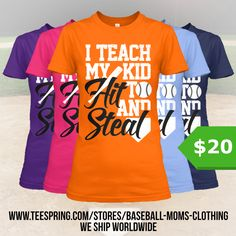 http://teespring.com/hit-steal-various-colors The ultimate must-have for all the Baseball Moms out there! Only available for a LIMITED TIME, so get yours TODAY! Keep in mind this design is NOT SOLD IN STORES, and only in our webshop.