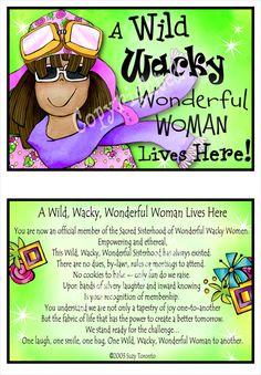 to all my wonderful wacky friends!!