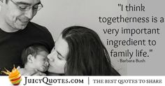 We have the best collection of family quotes because we ourselves believe in the importance of family. You will love these quotes and picture quotes Barbara Bush, Family Quotes, Family Life, Picture Quotes, Relationship Quotes, Best Quotes, Cool Pictures, Believe, Have Fun