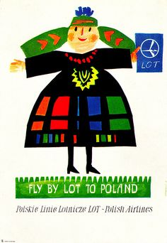 Fantastic Glossy Print - 'Fly By LOT To Poland' - Taken From A Rare Vintage Travel Poster (Vintage Travel / Transport Posters) Tourism Poster, Poster Ads, Poster Prints, Vintage Travel Posters, Vintage Ads, Vintage Airline, Poster Vintage, Pop Art, Polish Folk Art