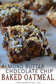 These Almond Butter Chocolate Chip Baked Oatmeal Bars are a delicious plant-based breakfast. Almond butter chocolate chip oatmeal topped with browned coconut flakes and almonds. No Bake Oatmeal Bars, Baked Oatmeal, Vegan Oatmeal, Chocolate Chip Oatmeal, Vegan Chocolate, Chocolate Desserts, Chocolate Chips, Vegan Desserts, Dessert Recipes