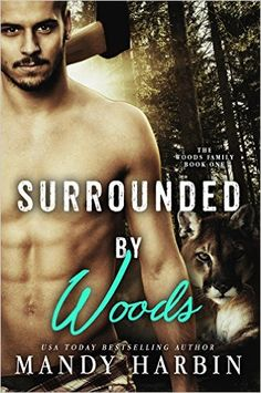 Surrounded By Woods (Woods Family Series Book 1) - Kindle edition by Mandy Harbin. Paranormal Romance Kindle eBooks @ Amazon.com.