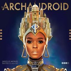 Janelle Monae- The ArchAndroid. In her own lane