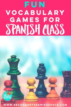 Blog post with 4 fun vocabulary games for Spanish class from La Profe Plotts.
