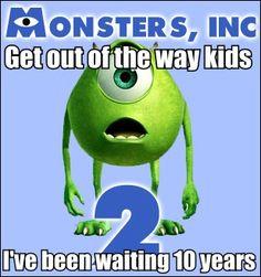 Yep, sums up my views on Monsters Inc, 2 :)