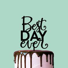 Items similar to Wedding Cake Topper, Best Day Ever, Cake Topper, Wedding Decor, Cake Decor on Etsy Birthday Cake Toppers, Wedding Cake Toppers, Wedding Cakes, Personalized Cake Toppers, Custom Cake Toppers, Personalized Wedding, Silhouette Cake, Top Wedding Trends, Wedding Ideas