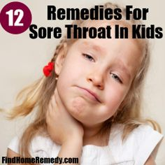 Find Home Remedy - http://www.findhomeremedy.com/home-remedies-for-sore-throat-in-kids/