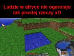 Read 74 from the story Czarny Humor Meme by (pietrucha) with reads. Very Funny Memes, Wtf Funny, Polish Memes, Going Fishing, Fresh Memes, Really Funny, Funny Images, Einstein, Minecraft
