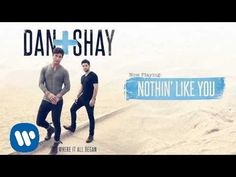 Dan + Shay - Nothin' Like You (Official Audio) - YouTube