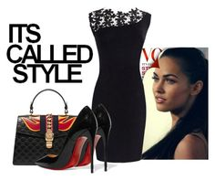 """""""Its Called Style"""" by fashionstarprincess ❤ liked on Polyvore featuring Gucci and Christian Louboutin"""