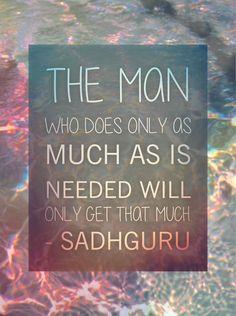 Beautiful Sadhguru thoughts.