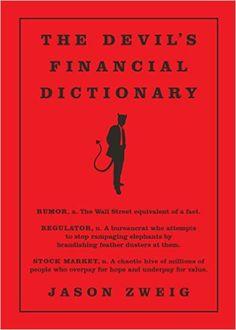The Devil's Financial Dictionary: Jason Zweig: 9781610396998: Amazon.com: Books