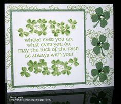 Patrick's Day by shelia - Cards and Paper Crafts at Splitcoaststampers Holiday Cards, Christmas Cards, St Patricks Day Cards, Valentine Greeting Cards, Card Sentiments, Elderly Activities, Dementia Activities, Craft Activities, Irish Blessing