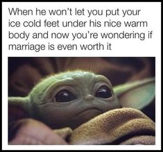 Yoda Meme, Yoda Funny, Funny Jokes, Hilarious, Funny Parenting Memes, Mike Wazowski, Cold Feet, Funny Cute, I Laughed