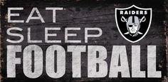 Oakland Raiders Eat Sleep Football Sign